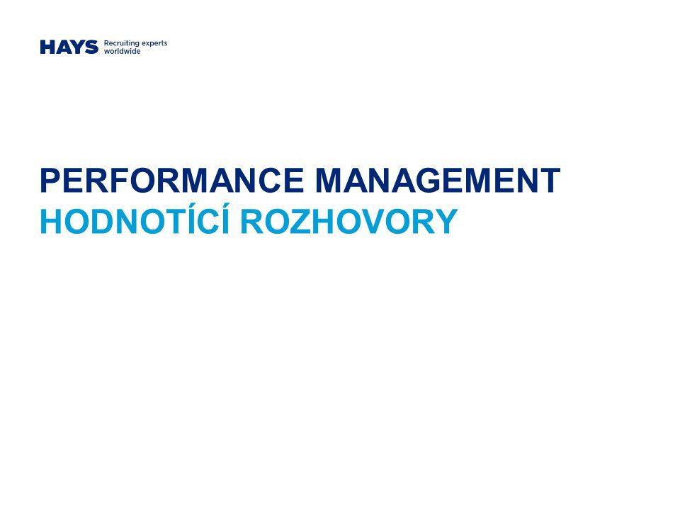 PERFORMANCE MANAGEMENT HODNOTÍCÍ ROZHOVORY