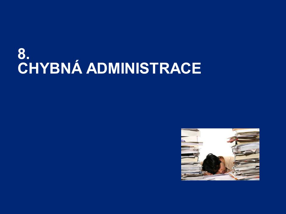 Performance and Career Tracker31 8. CHYBNÁ ADMINISTRACE