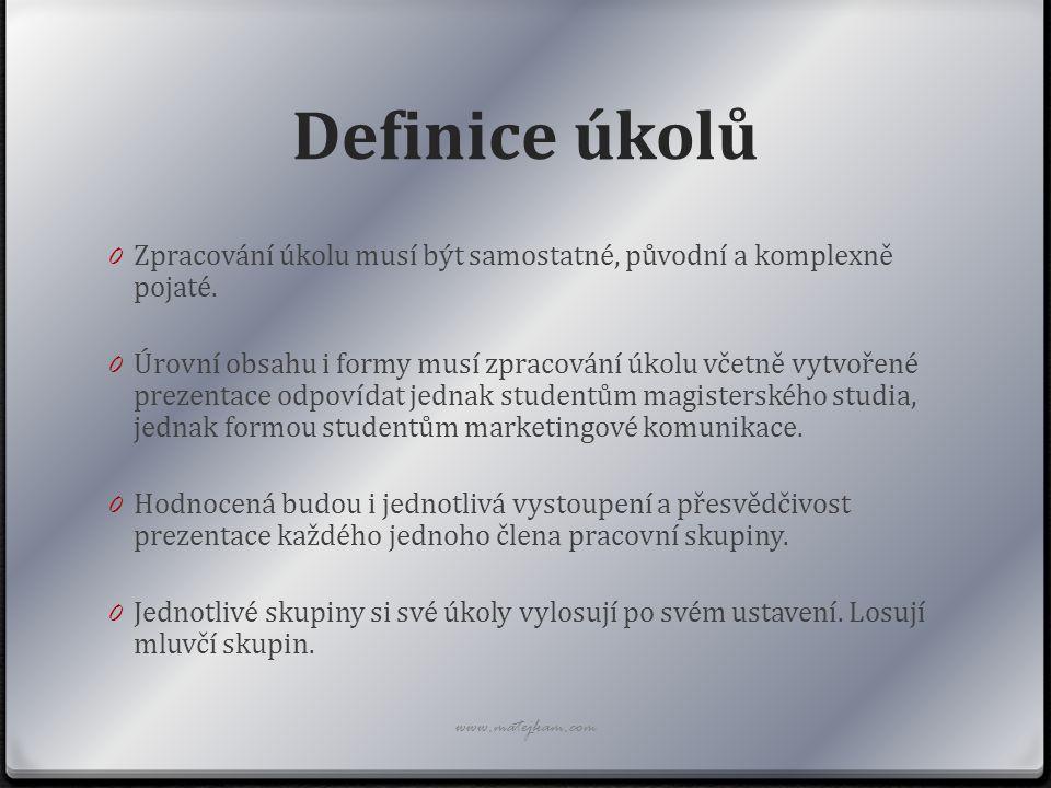 Definice úkolů 0 Termíny prezentací: 0 Skupina A … 22.11.