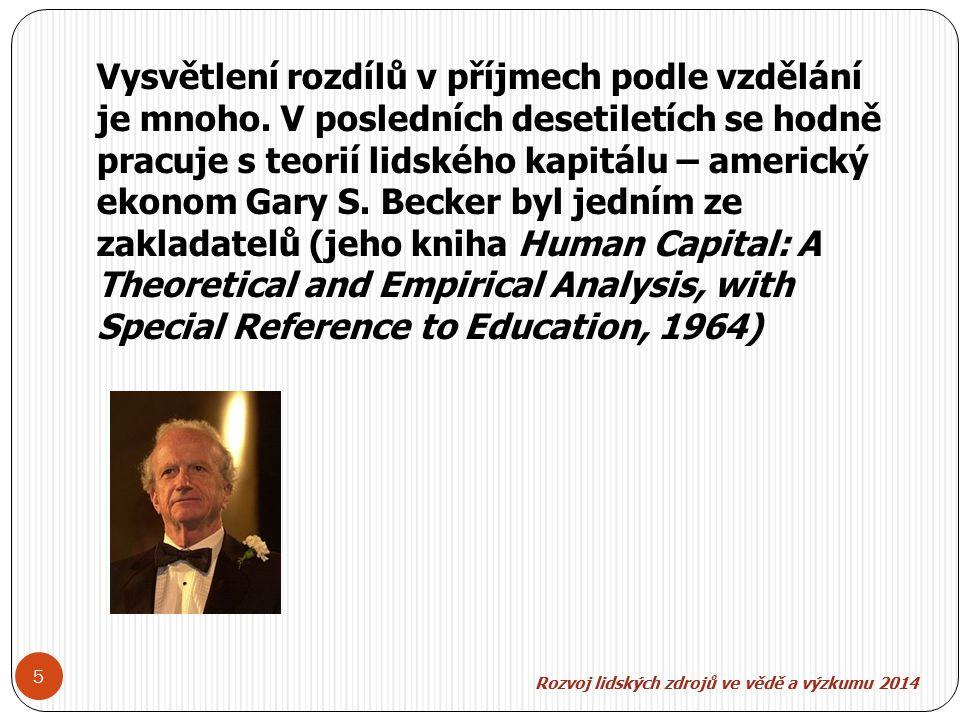 Vysvětlení rozdílů v příjmech podle vzdělání je mnoho.