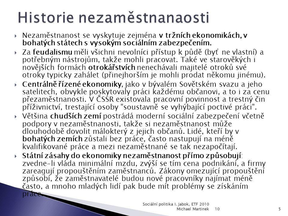 10 Sociální politika I. Jabok, ETF 2010 Michael Martinek16