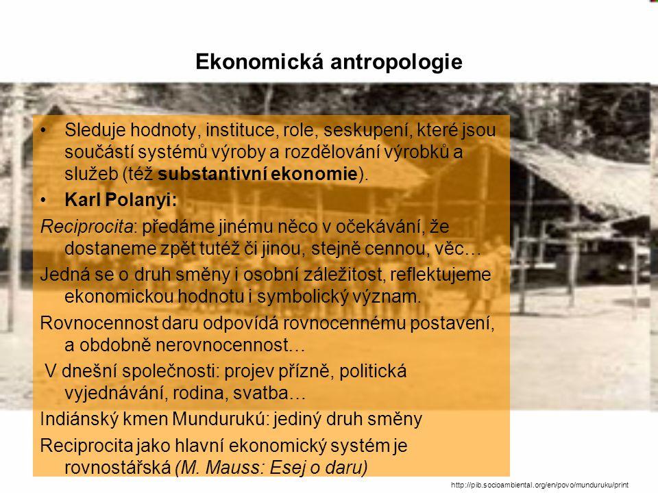 Směna - peníze Dělba práce je podnětem směny a rozvoj směny je stimulem pro prohloubení dělby práce.