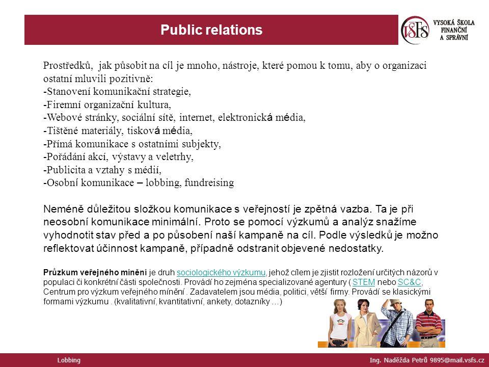 Public relations Lobbing Ing.