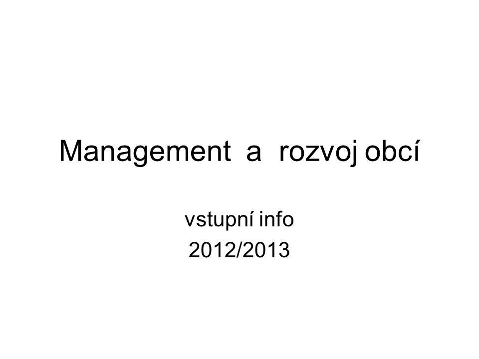 Management a rozvoj obcí vstupní info 2012/2013