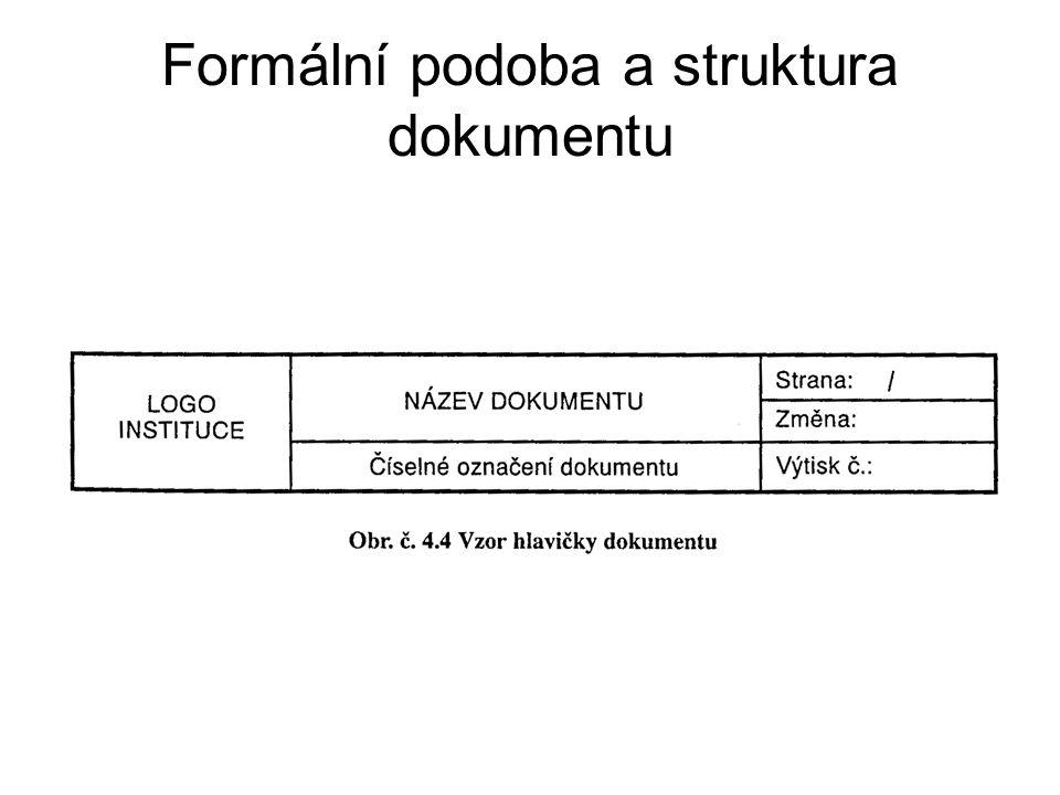 Formální podoba a struktura dokumentu