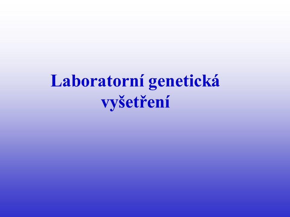 Laboratorní genetická vyšetření