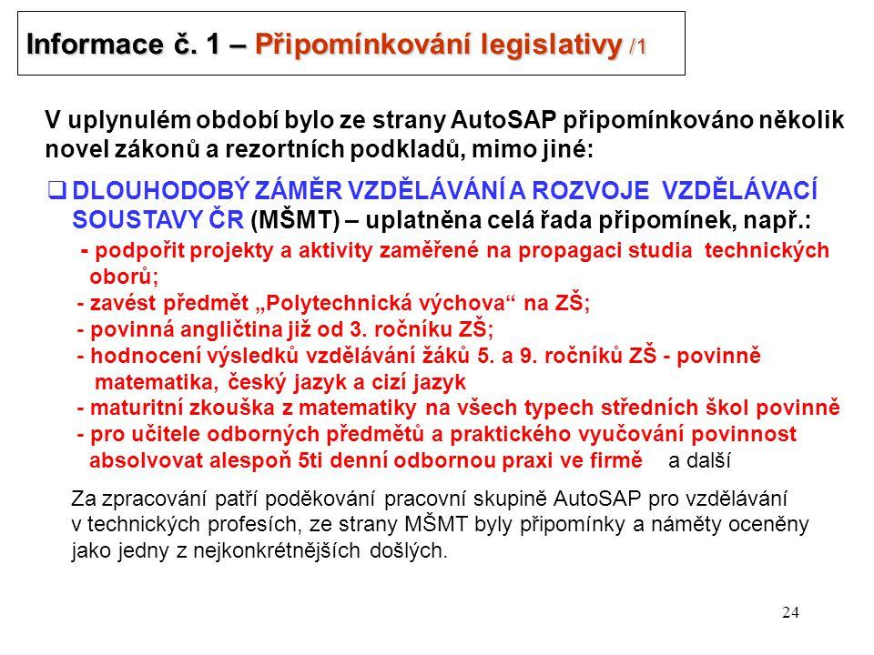 24 Informace č. 1 – Připomínkování legislativy /1 .