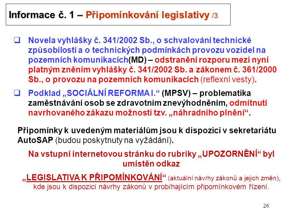 26 Informace č. 1 – Připomínkování legislativy /3 .
