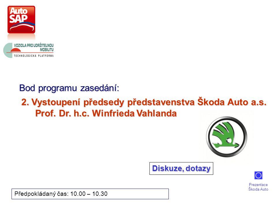5 Bod programu zasedání: Předpokládaný čas: 10.35 – 11.15 3.