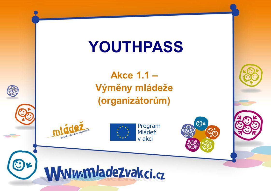 YOUTHPASS Akce 1.1 – Výměny mládeže (organizátorům)