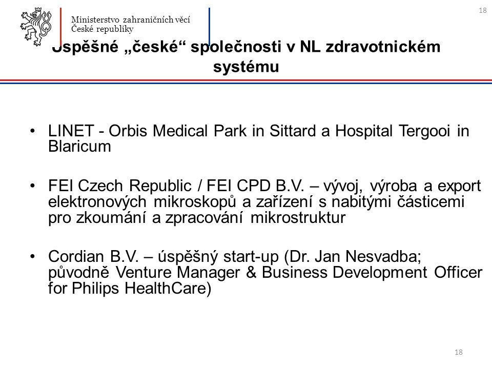 """18 Úspěšné """"české"""" společnosti v NL zdravotnickém systému LINET - Orbis Medical Park in Sittard a Hospital Tergooi in Blaricum FEI Czech Republic / FE"""