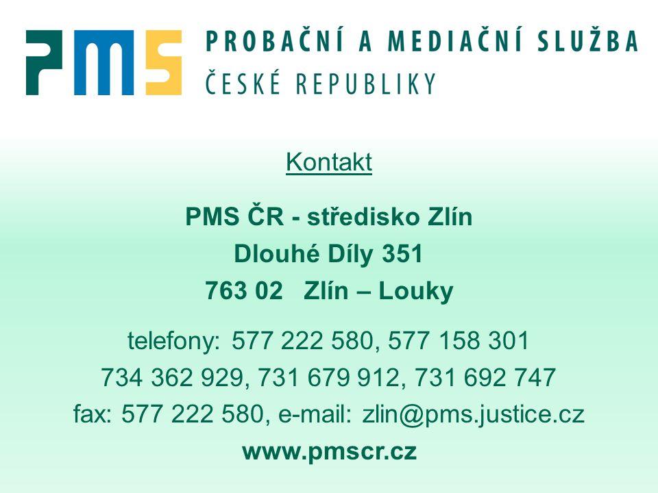 Kontakt PMS ČR - středisko Zlín Dlouhé Díly 351 763 02 Zlín – Louky telefony: 577 222 580, 577 158 301 734 362 929, 731 679 912, 731 692 747 fax: 577