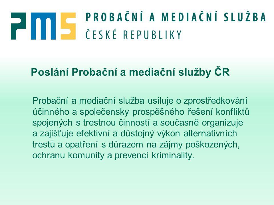 Poslání Probační a mediační služby ČR Probační a mediační služba usiluje o zprostředkování účinného a společensky prospěšného řešení konfliktů spojený