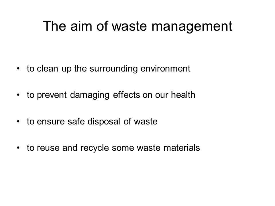 Words you will need waste management waste water collect process dispose of disposal landfill incenerator sewage residues hospodaření s odpady odpadní vody sbírat zpracovávat likvidovat likvidace skládka odpadů splašky, odpadní vody zbytky spalovna odpadků