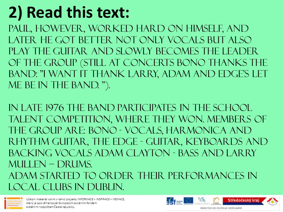 2) Read this text: In 1978 they participate in Limerick competition.