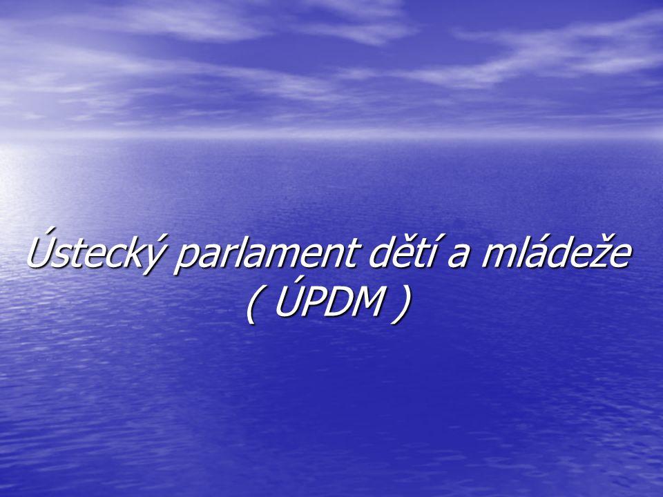 Ústecký parlament dětí a mládeže ( ÚPDM )
