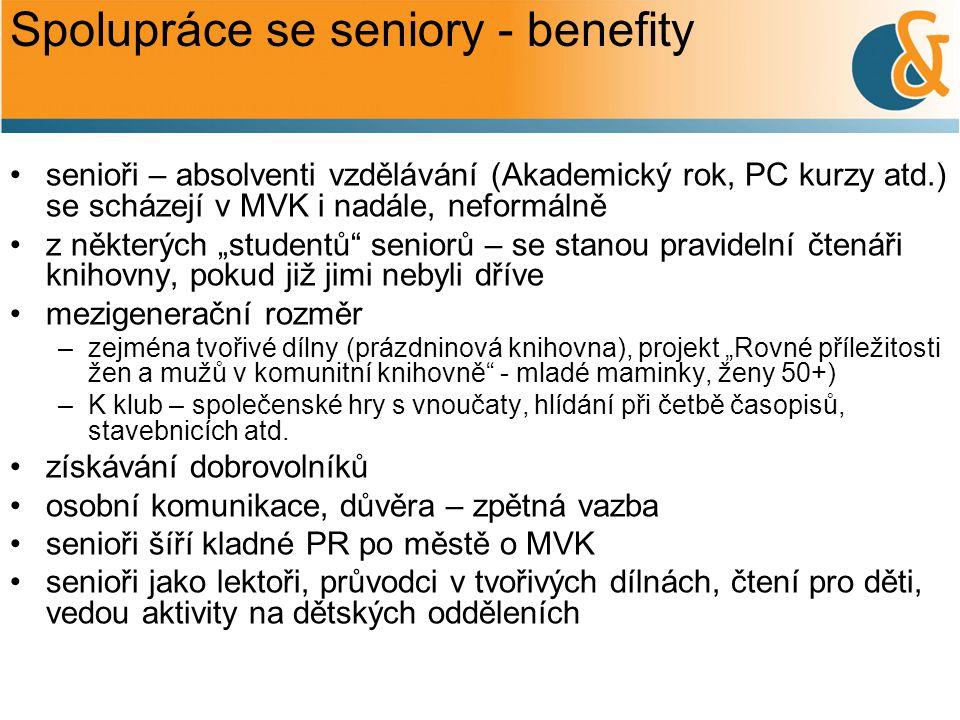 """Spolupráce se seniory - benefity senioři – absolventi vzdělávání (Akademický rok, PC kurzy atd.) se scházejí v MVK i nadále, neformálně z některých """"s"""