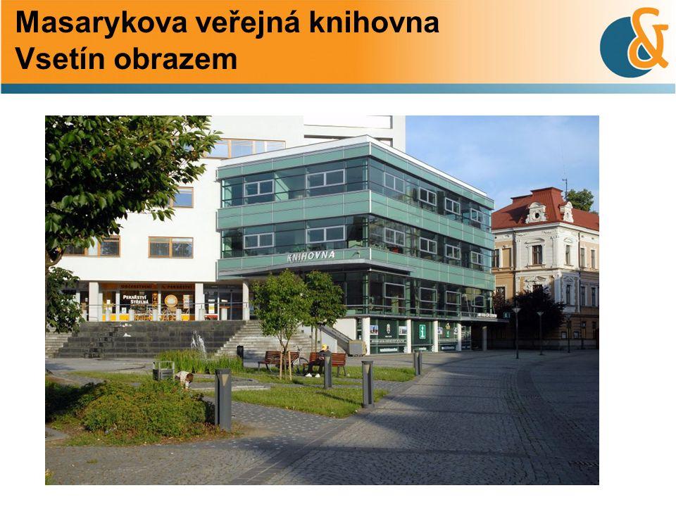 Masarykova veřejná knihovna Vsetín obrazem