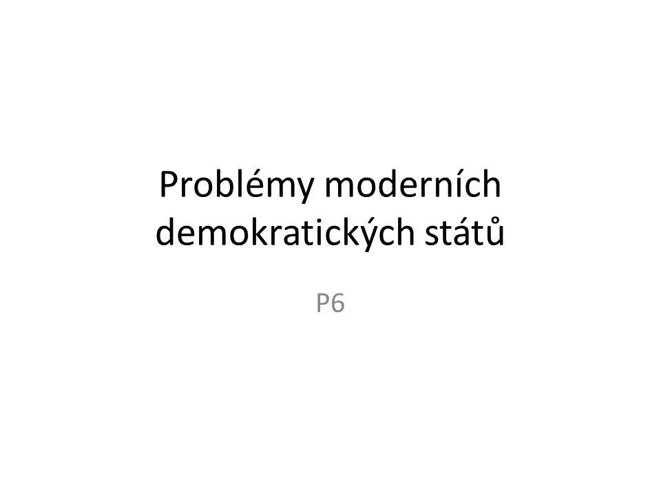 Problémy moderních demokratických států P6