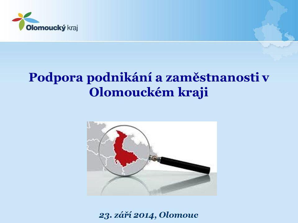 Podpora podnikání a zaměstnanosti v Olomouckém kraji 23. září 2014, Olomouc