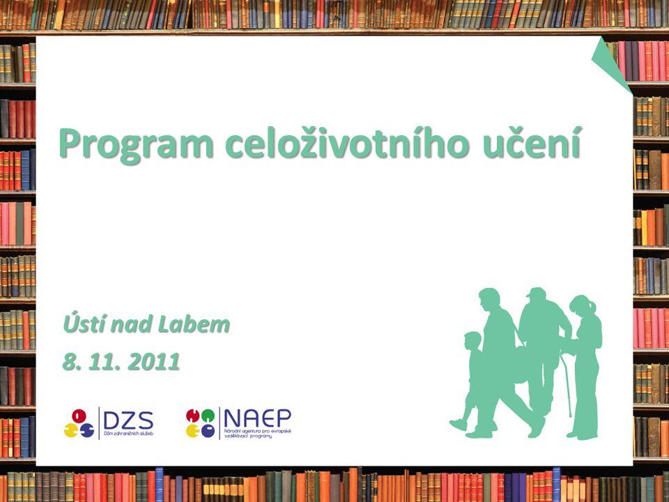 Program celoživotního učení Ústí nad Labem 8. 11. 2011