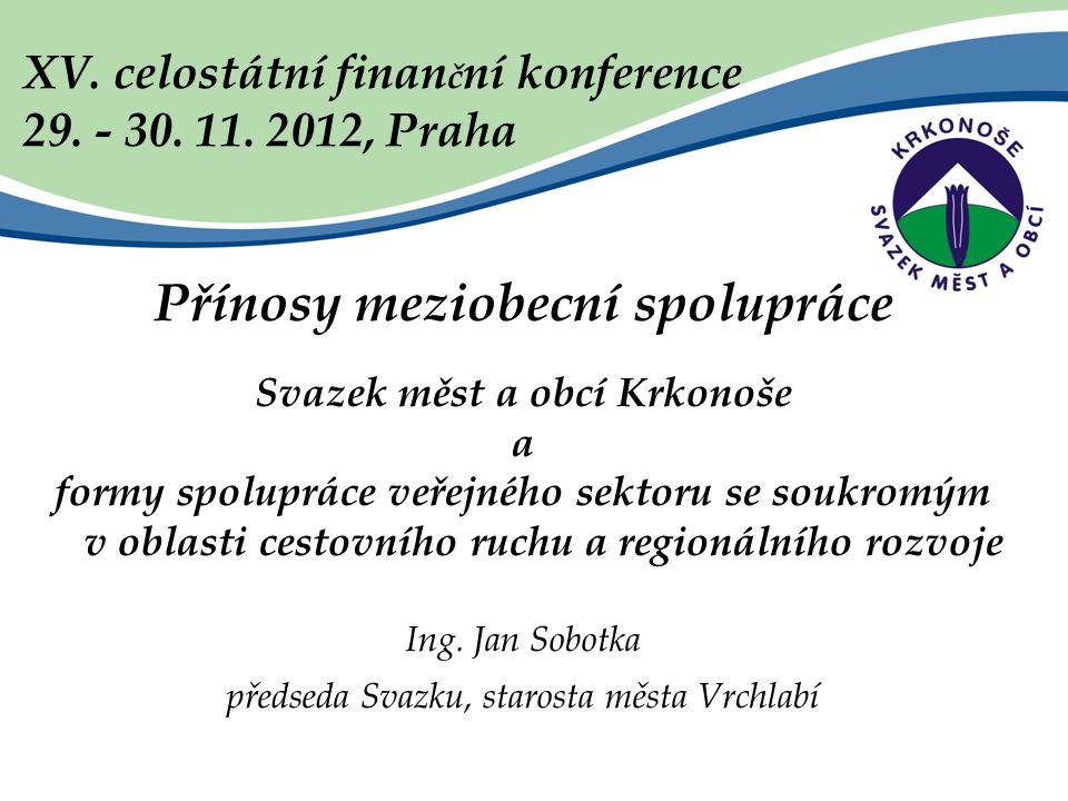XV. celostátní finan č ní konference 29. - 30. 11.