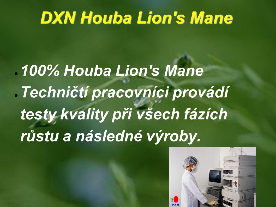 DXN Houba Lion's Mane ● 100% Houba Lion's Mane ● Techničtí pracovníci provádí testy kvality při všech fázích růstu a následné výroby.