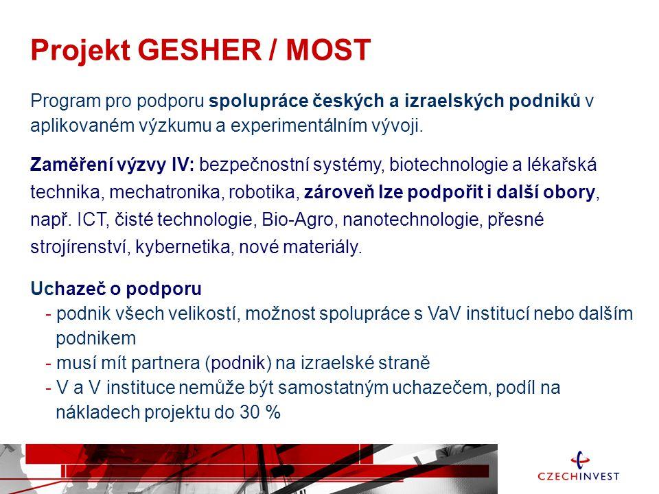 Program pro podporu spolupráce českých a izraelských podniků v aplikovaném výzkumu a experimentálním vývoji.