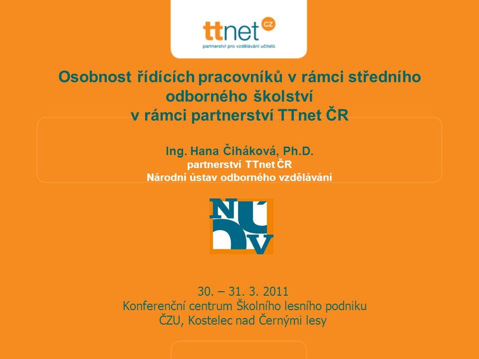 Osobnost řídících pracovníků v rámci středního odborného školství v rámci partnerství TTnet ČR Ing.