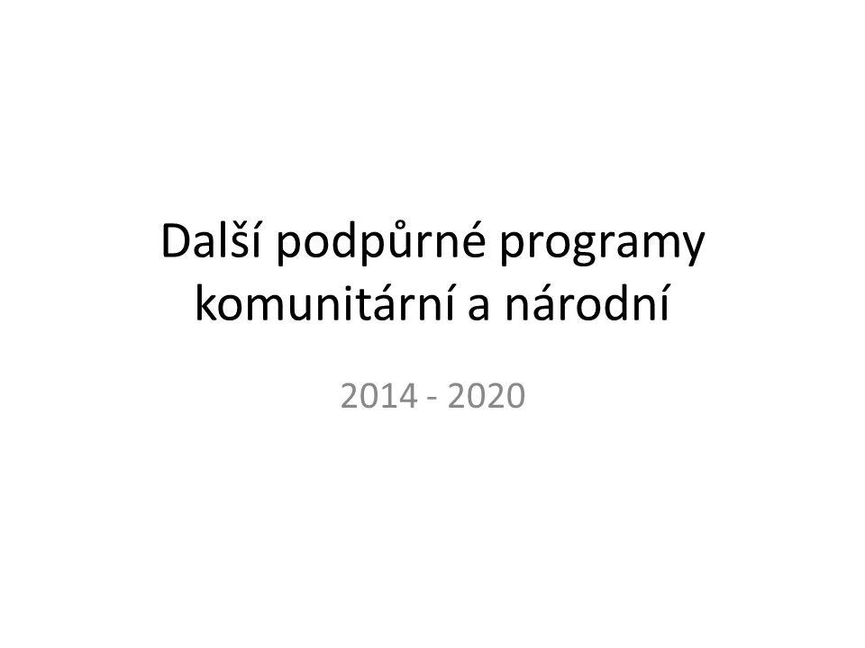 Další podpůrné programy komunitární a národní 2014 - 2020