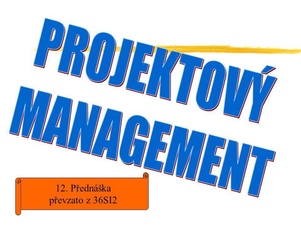 Klasický management udržování a rozvíjení zavedených systémů, které jsou prostředkem pro nepřetržitou, kontinuální a opakující se tvorbu požadovaných výstupů.
