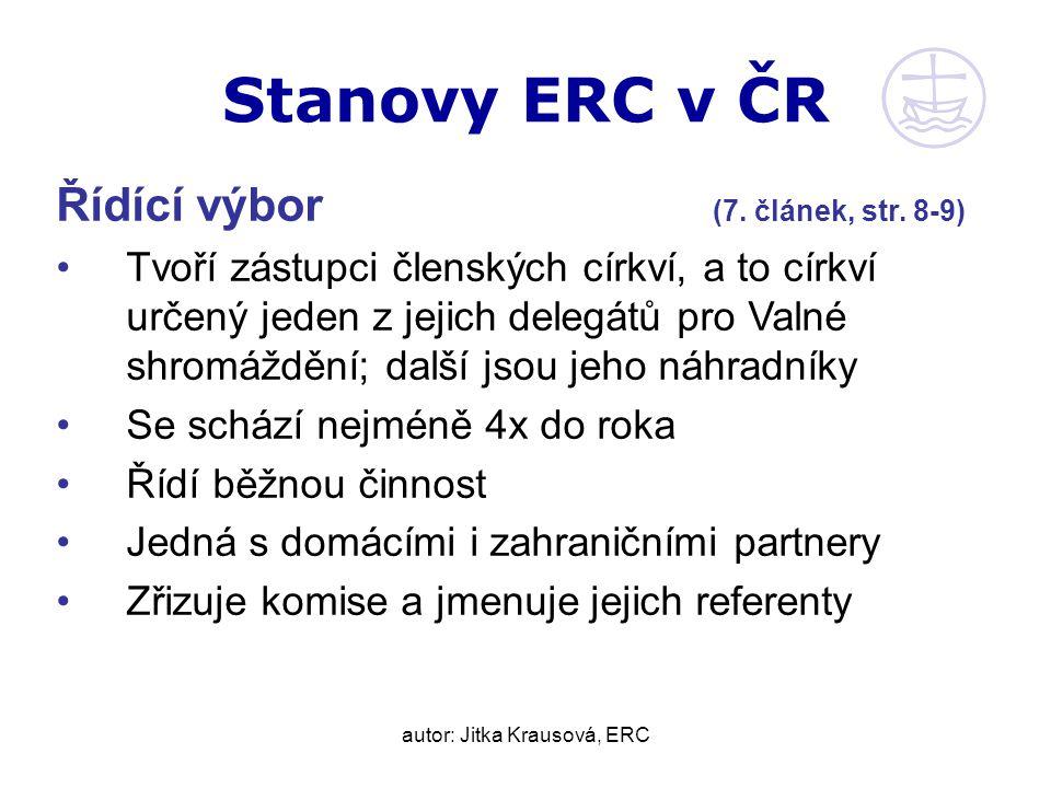 autor: Jitka Krausová, ERC Stanovy ERC v ČR Řídící výbor (7.