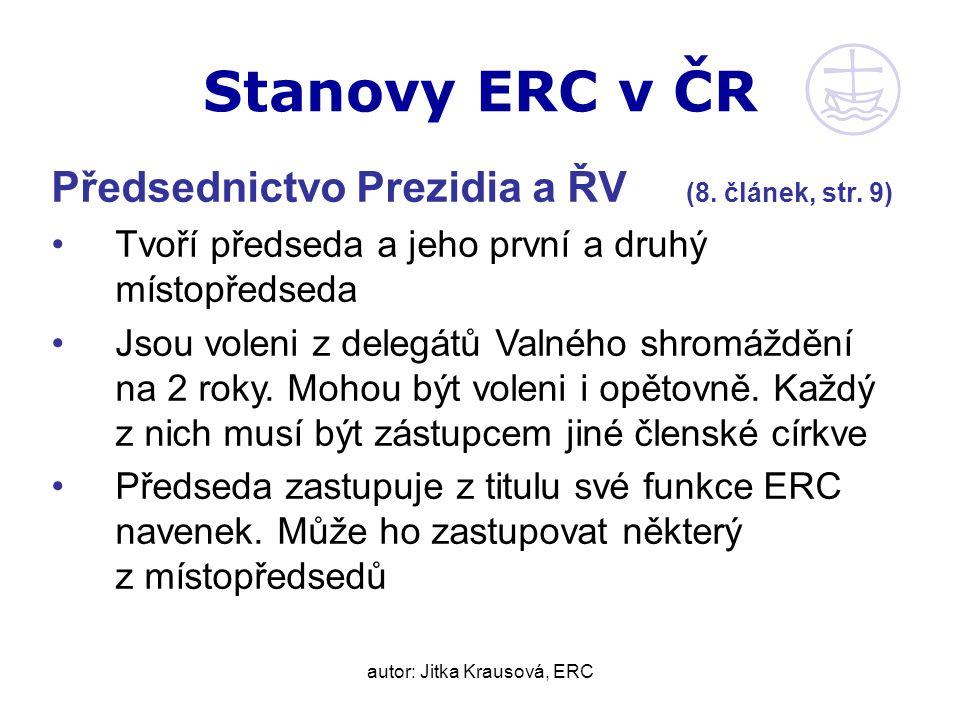 autor: Jitka Krausová, ERC Stanovy ERC v ČR Předsednictvo Prezidia a ŘV (8.