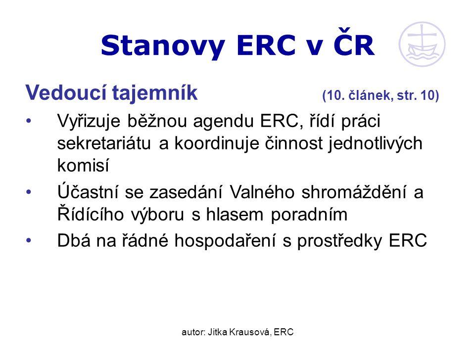 autor: Jitka Krausová, ERC Stanovy ERC v ČR Vedoucí tajemník (10.