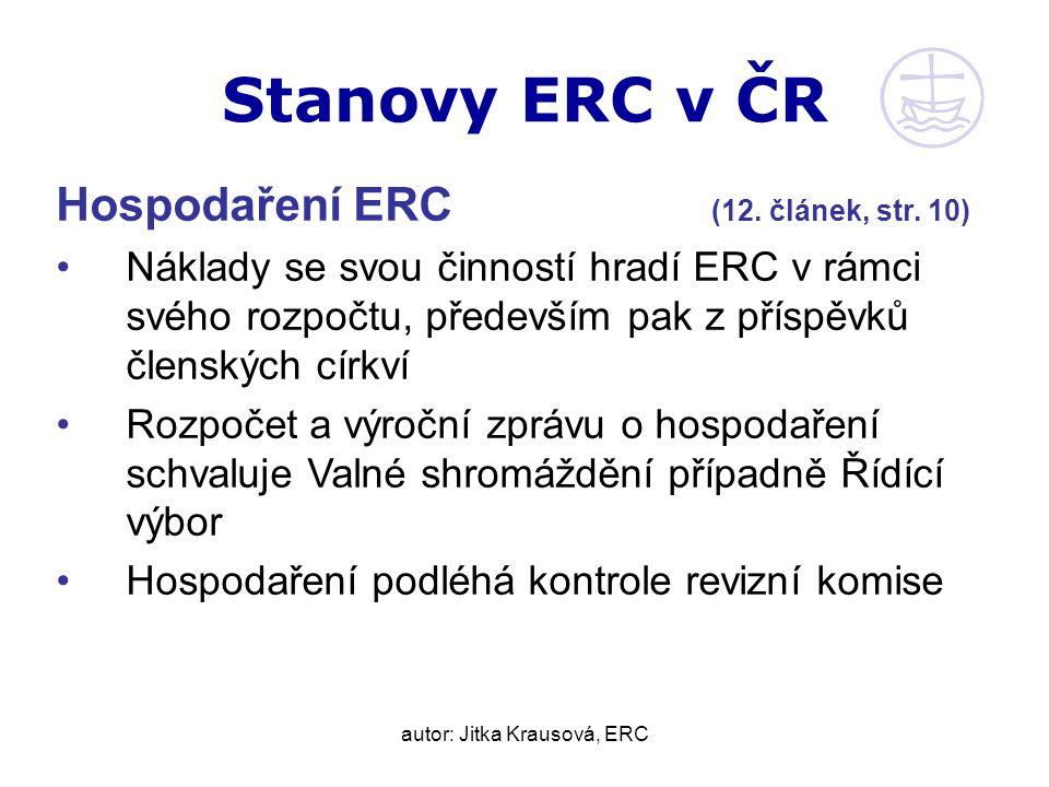 autor: Jitka Krausová, ERC Stanovy ERC v ČR Hospodaření ERC (12.