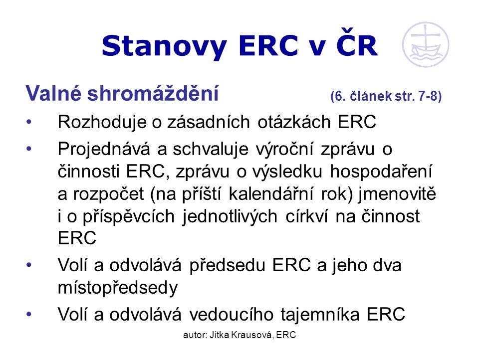 autor: Jitka Krausová, ERC Stanovy ERC v ČR Valné shromáždění (6.