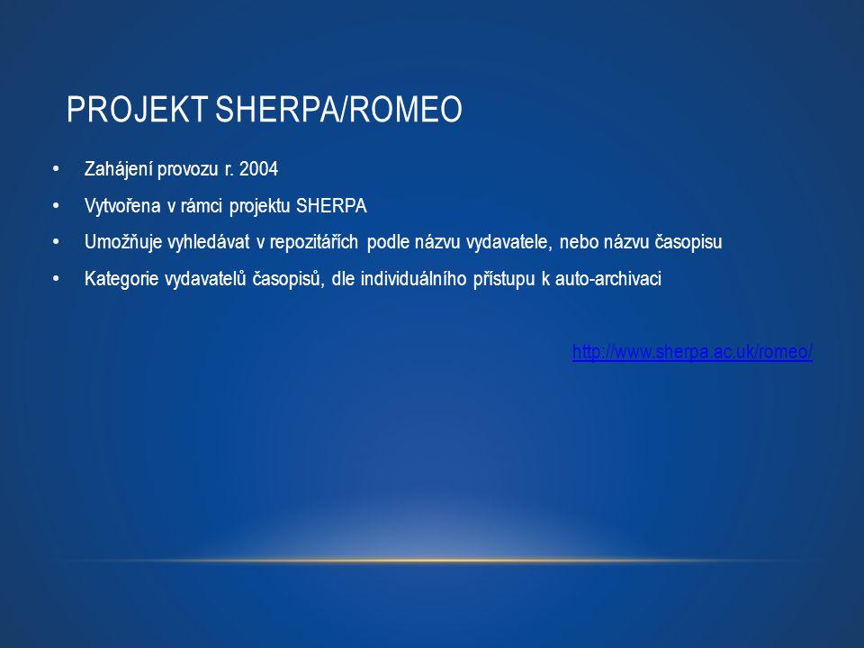 PROJEKT SHERPA/ROMEO Zahájení provozu r. 2004 Vytvořena v rámci projektu SHERPA Umožňuje vyhledávat v repozitářích podle názvu vydavatele, nebo názvu