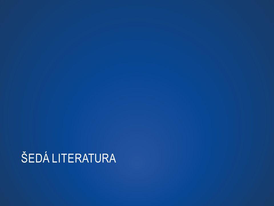 ŠEDÁ LITERATURA