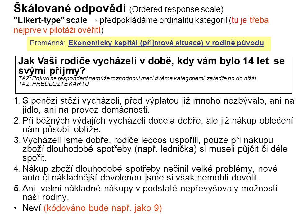 KMVP - 4. dodatek12 Škálované odpovědi (Ordered response scale)