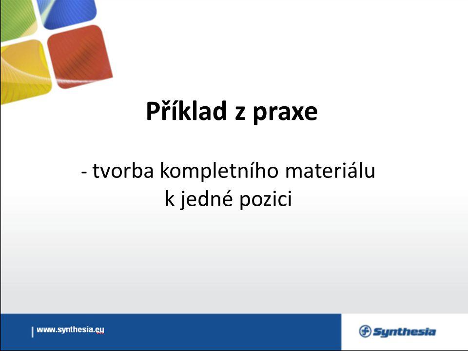 Příklad z praxe - tvorba kompletního materiálu k jedné pozici