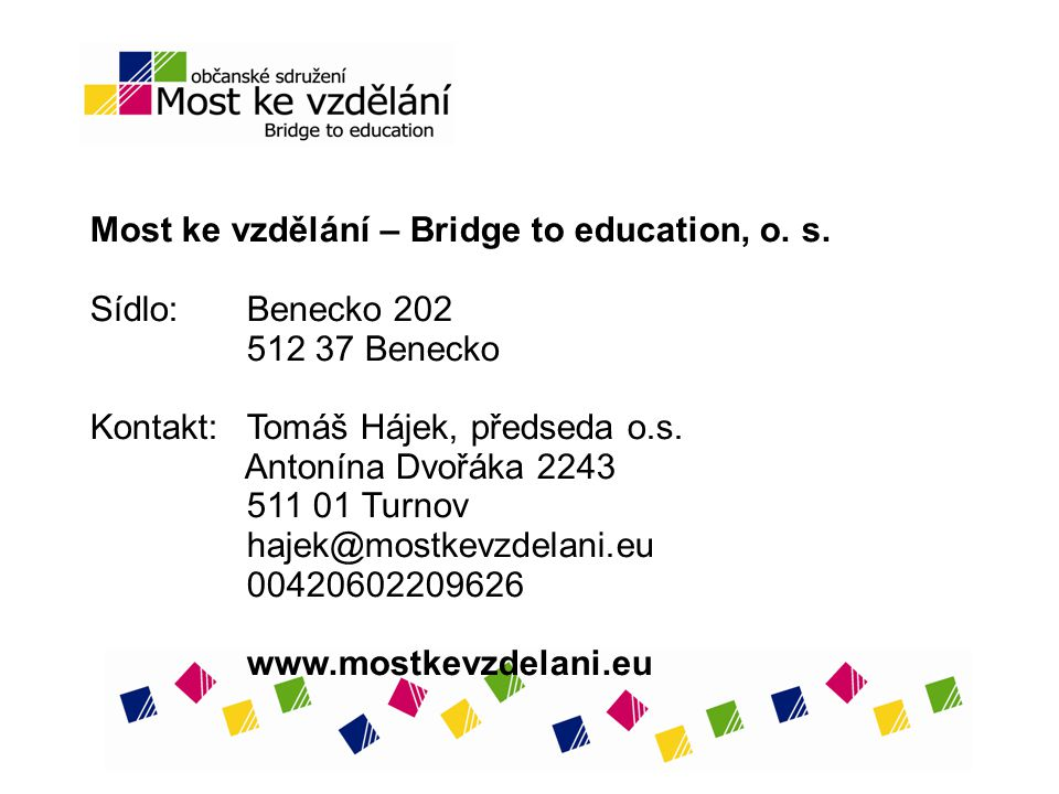 Most ke vzdělání – Bridge to education, o.s.
