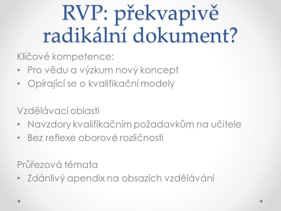 RVP: překvapivě radikální dokument.