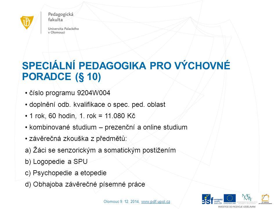 3) Aktuální projekty PdF UP pro kariérové poradce Projekt ROPODOV - CZ.1.07/1.1.26/03.0011 Rozvoj podnikatelských dovedností žáků (OPVK, 1.1.