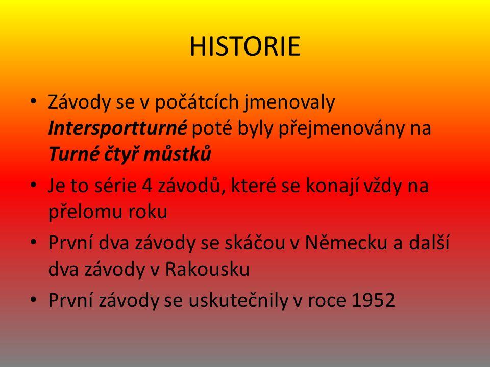 HISTORIE Závody se v počátcích jmenovaly Intersportturné poté byly přejmenovány na Turné čtyř můstků Je to série 4 závodů, které se konají vždy na přelomu roku První dva závody se skáčou v Německu a další dva závody v Rakousku První závody se uskutečnily v roce 1952