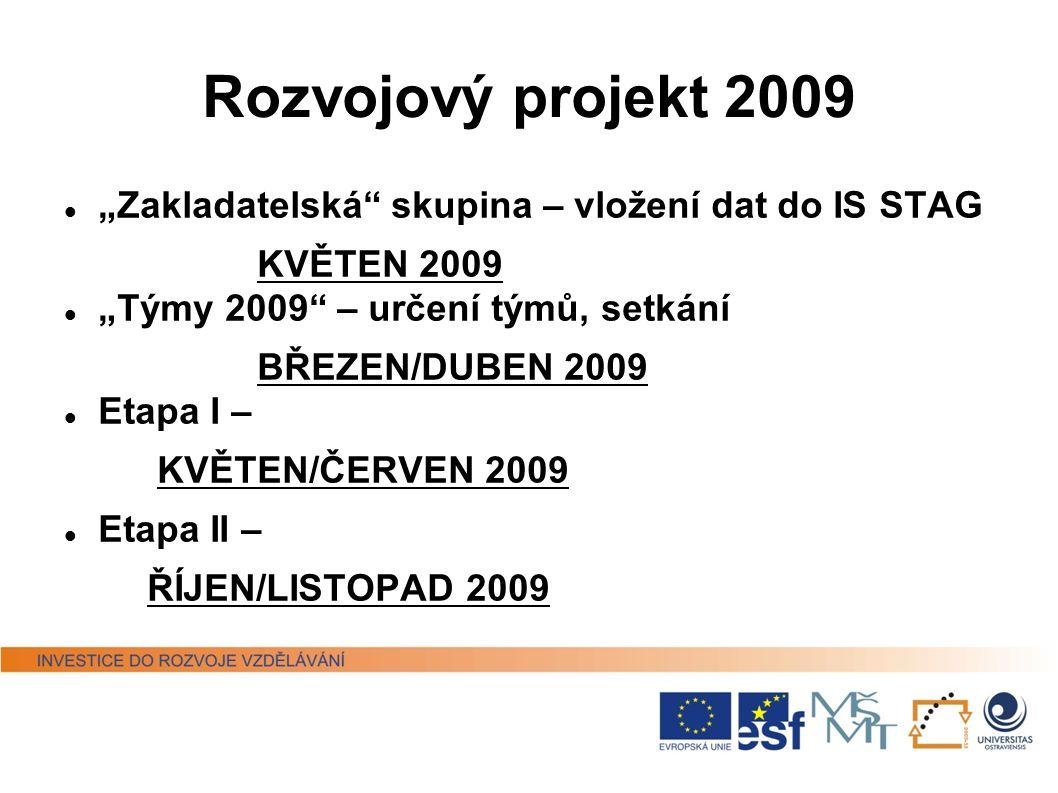 ECTS Label Evropská komise – certifikát Evropská komise – certifikát OU – DS Label OU – DS Label  držitelkou v letech 2006 – 2009  2009 – úspěch v n