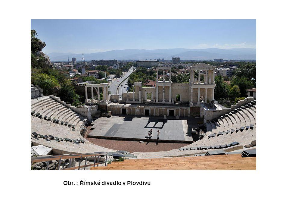 Obr. : Římské divadlo v Plovdivu