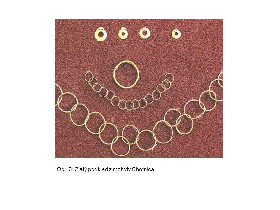 Obr. 3: Zlatý podklad z mohyly Chotnica