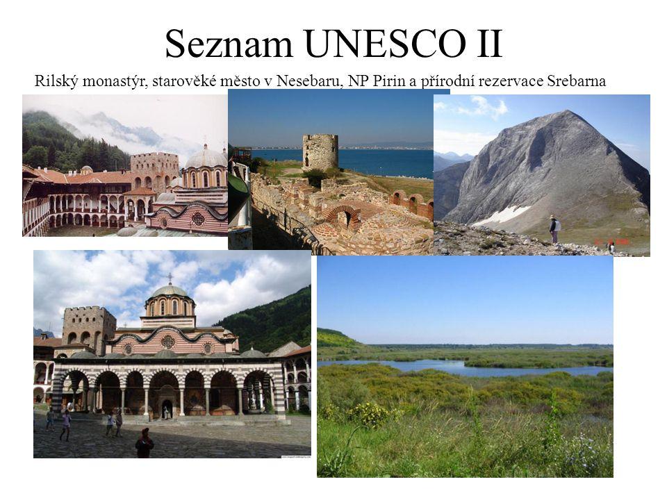 Seznam UNESCO II Rilský monastýr, starověké město v Nesebaru, NP Pirin a přírodní rezervace Srebarna