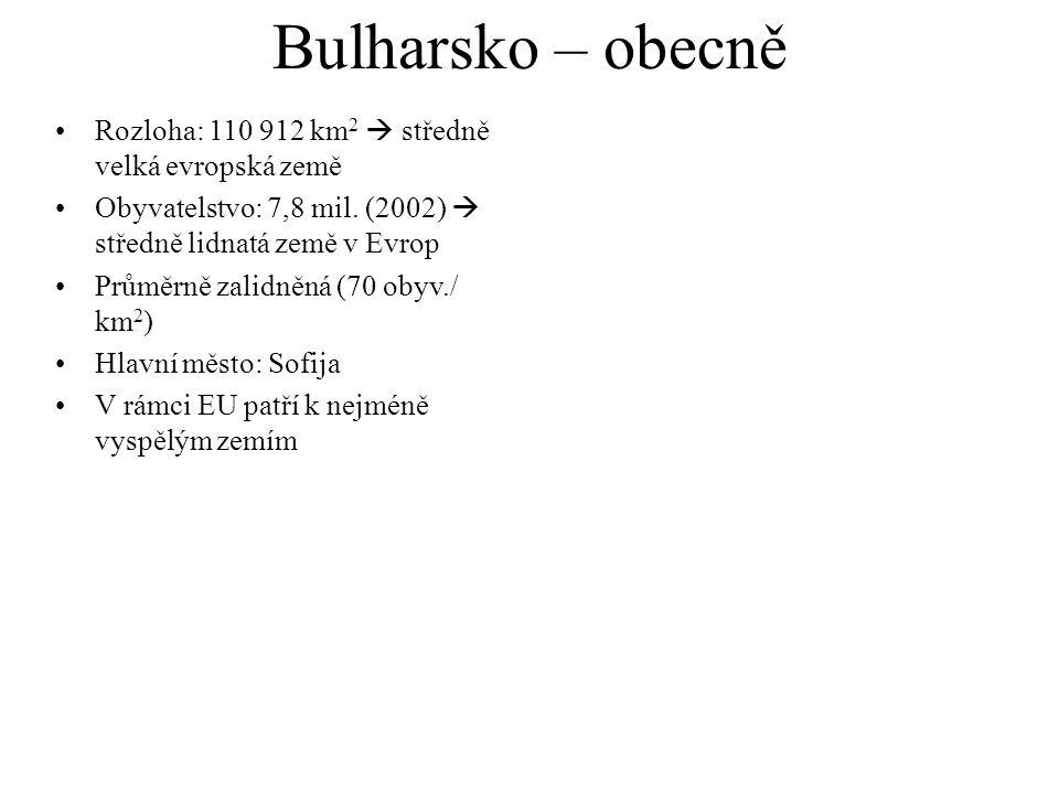 Bulharsko – obecně Rozloha: 110 912 km 2  středně velká evropská země Obyvatelstvo: 7,8 mil. (2002)  středně lidnatá země v Evrop Průměrně zalidněná