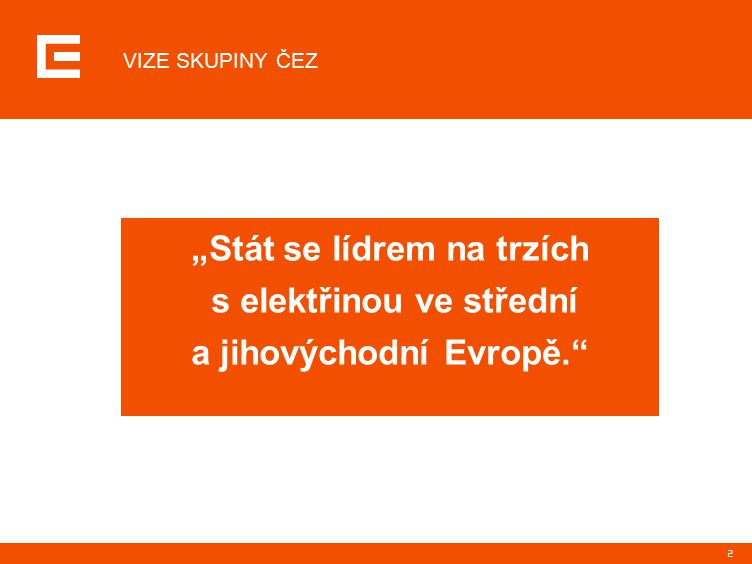 13 ČEZ, a.s. ostatní Podíl ČEZ, a. s., na krytí poptávky po elektřině v ČR (vč.